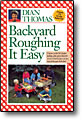 Backyard Roughing It Easy - paperback